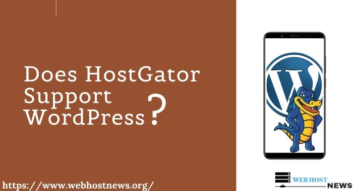 Does HostGator Support WordPress?
