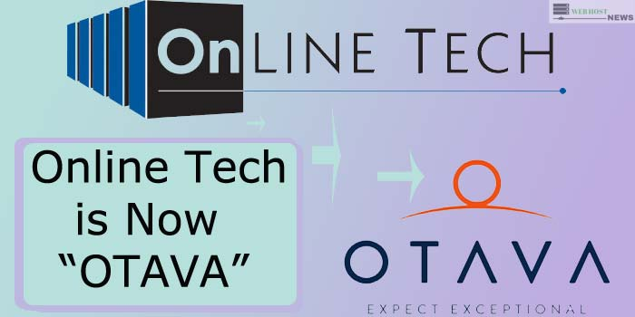 Online Tech is nOw OTAVA