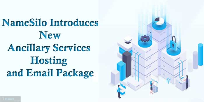 NameSilo Introduces New Ancillary Services Hosting and Email Package