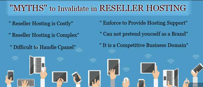 Myths needs to invalidate in reseller hosting