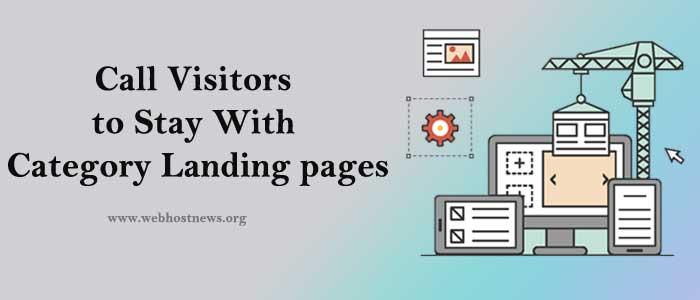 Call-Visitors-to-Stay-With-Category-Landing-pages
