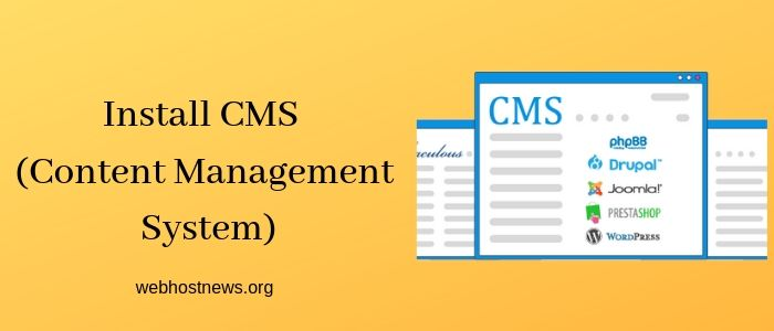 Install CMS ( Content Management System)