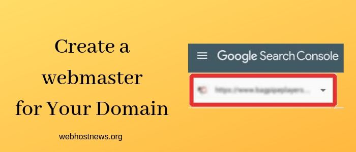Create a webmaster for Your Domain