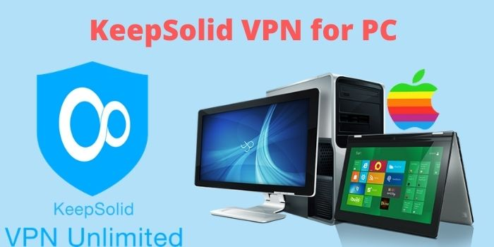 KeepSolid VPN For PC