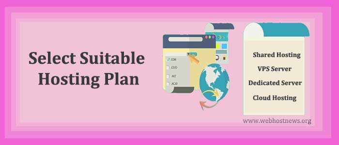Select Suitable Hosting Plan
