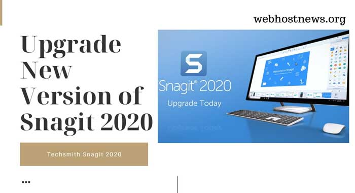 New version of Snagit 2020