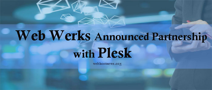 Web Werks Announced Partnership with Plesk